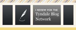 I Review For The Tyndale Blog Network