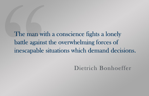 Quote:  Dietrich Bonhoeffer