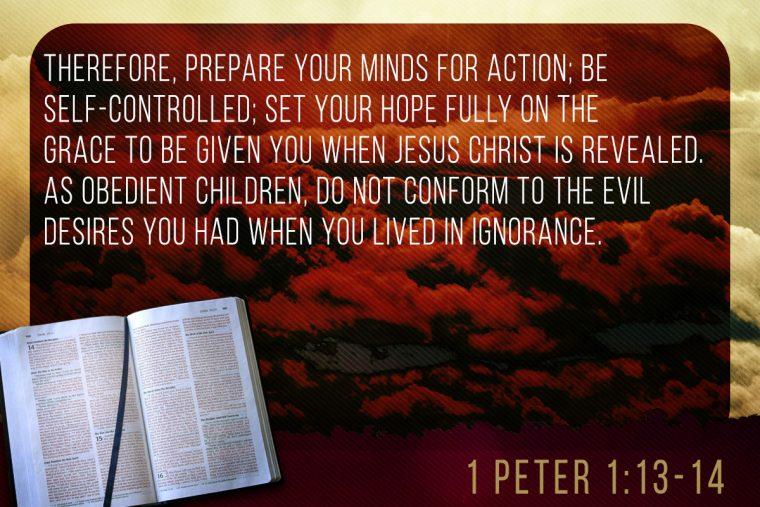 1 Peter 1:13-14
