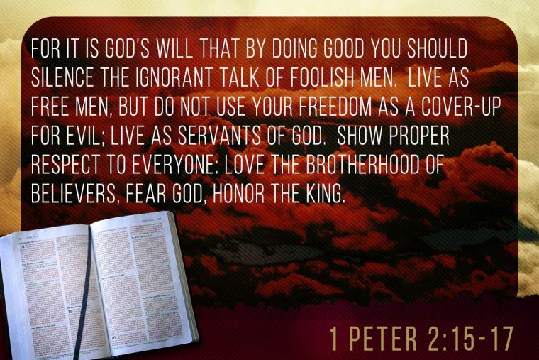 1 Peter 2:15-17