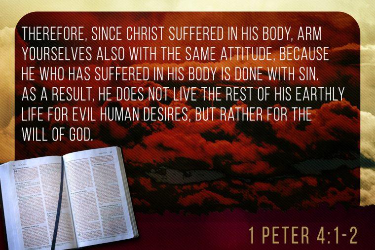 1 Peter 4:1-2