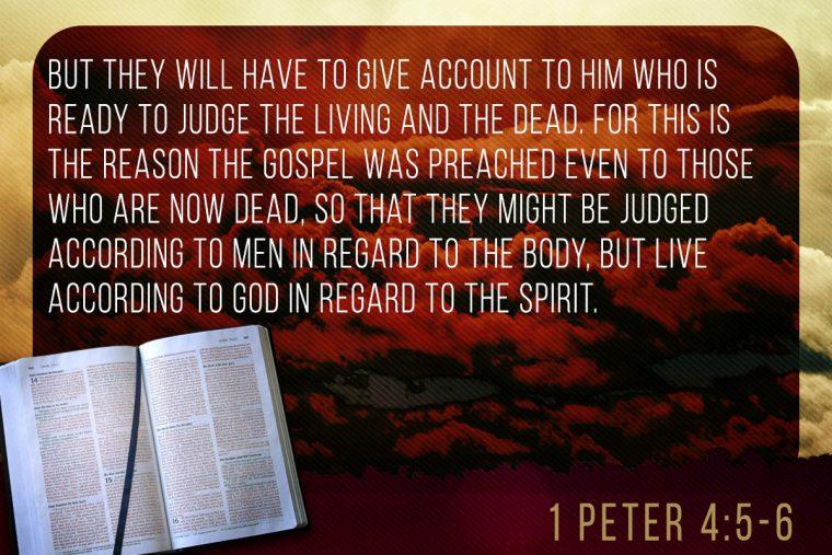 1 Peter 4:5-6