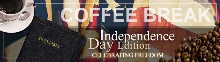 Coffee Break: Independence Day Edition