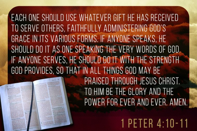 Memorize scripture 1 peter 410 11 jeffrandleman although brief and much shorter than the other new testament passages on spiritual gifts 1 peter does touch on this topic and gives some enlightening negle Image collections