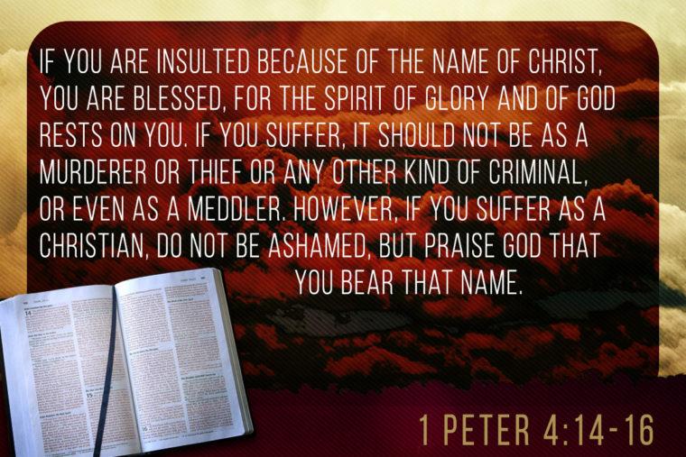 1 Peter 4:14-16