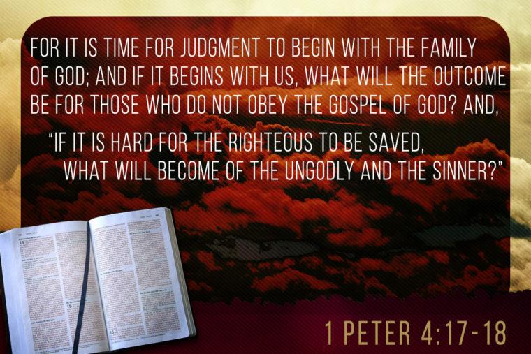 1 Peter 4:17-18