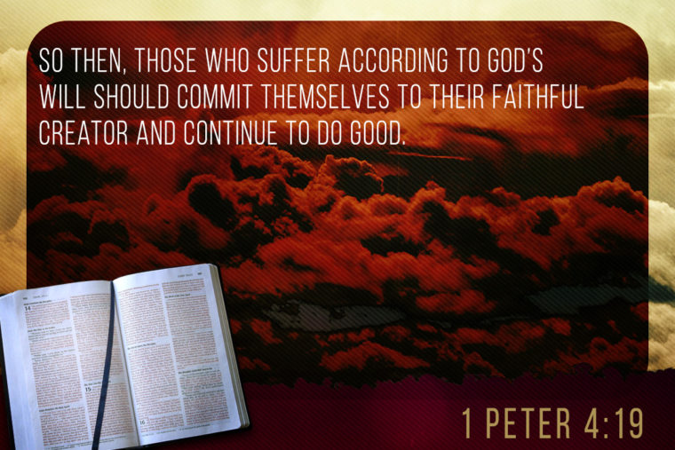 1 Peter 4:19