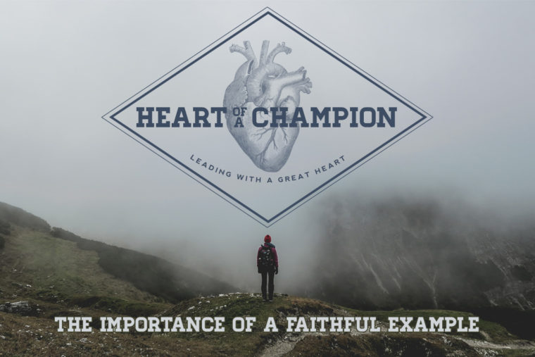 The Importance Of A Faithful Example