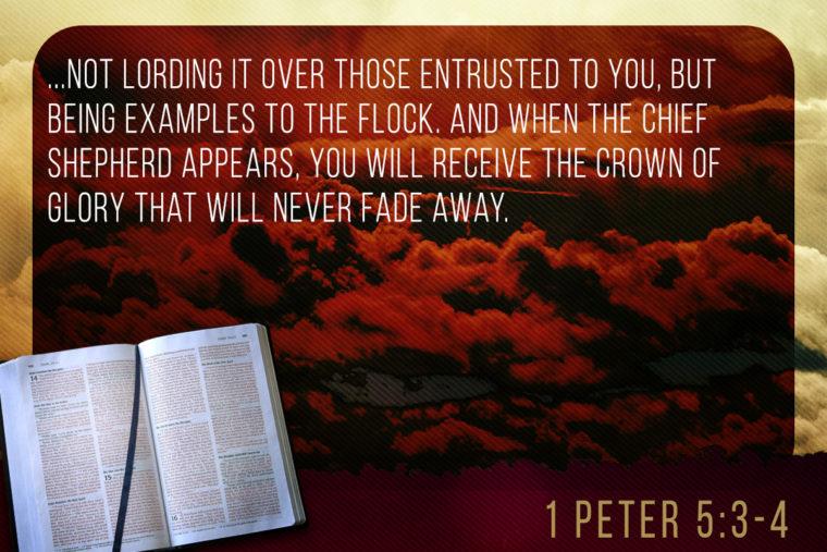 1 Peter 5:3-4