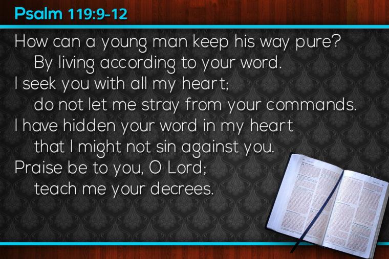 Psalm 119:9-12